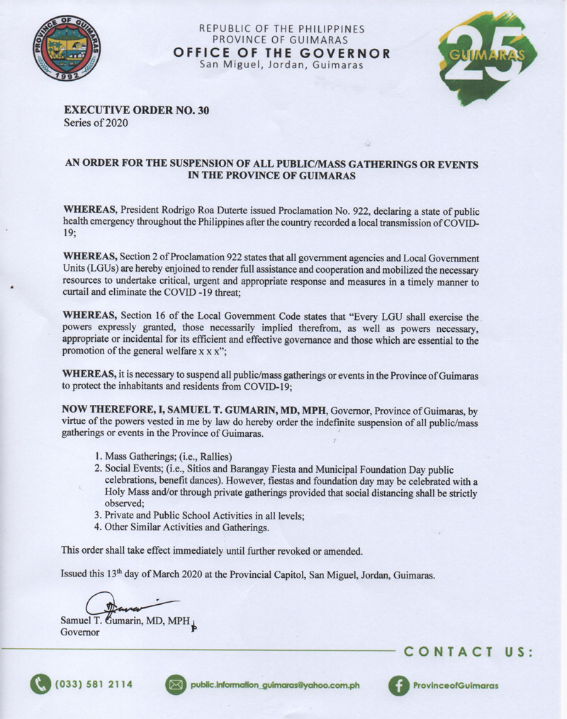 Guimaras Gov. Samuel Gumarin issues Executive Order No. 30 suspending mass gathering and events.