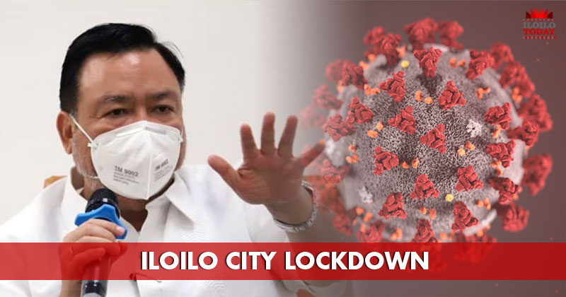 Treñas places Iloilo City in 'lockdown'