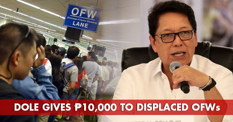 DOLE to give P10,000 financial assistance to OFWs displaced by COVID-19.