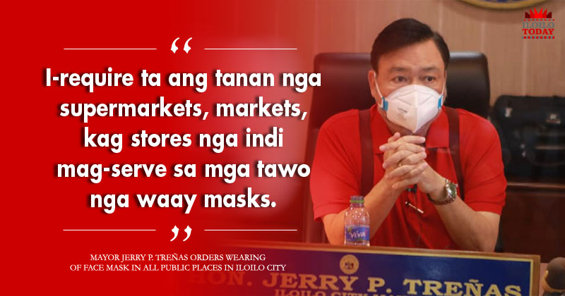 Treñas orders mandatory use of face masks in all public places in Iloilo City