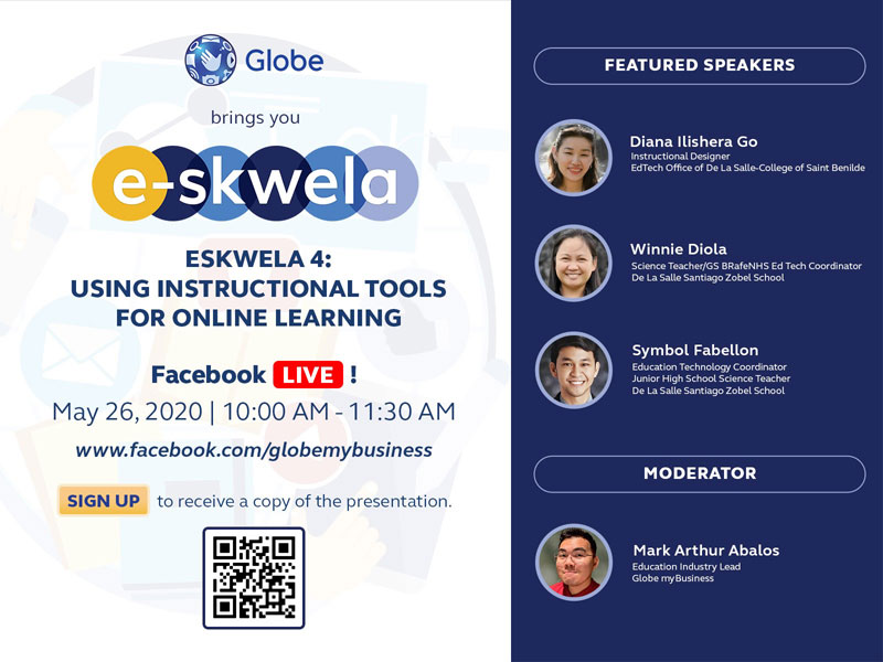 Globe myBusiness is holding its latest installment of the E-skwela Online Learning Sessions on Tuesday, May 26 at 10 AM
