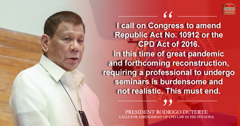 President Duterte wants to amend CPD Law.
