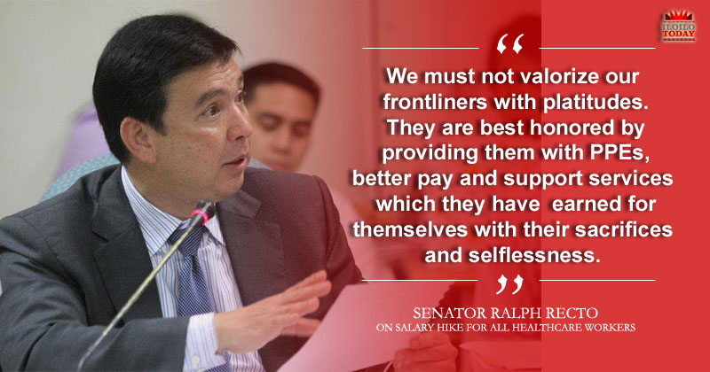 Sen. Ralph Recto calls for salary increase of health workers.