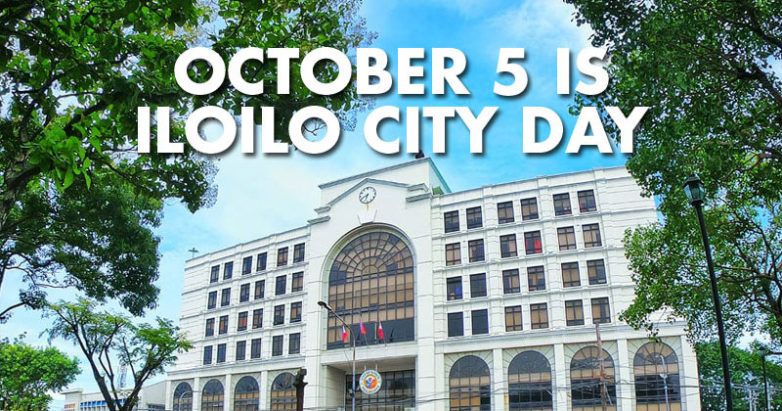 October 5 was declared as Iloilo City Day.